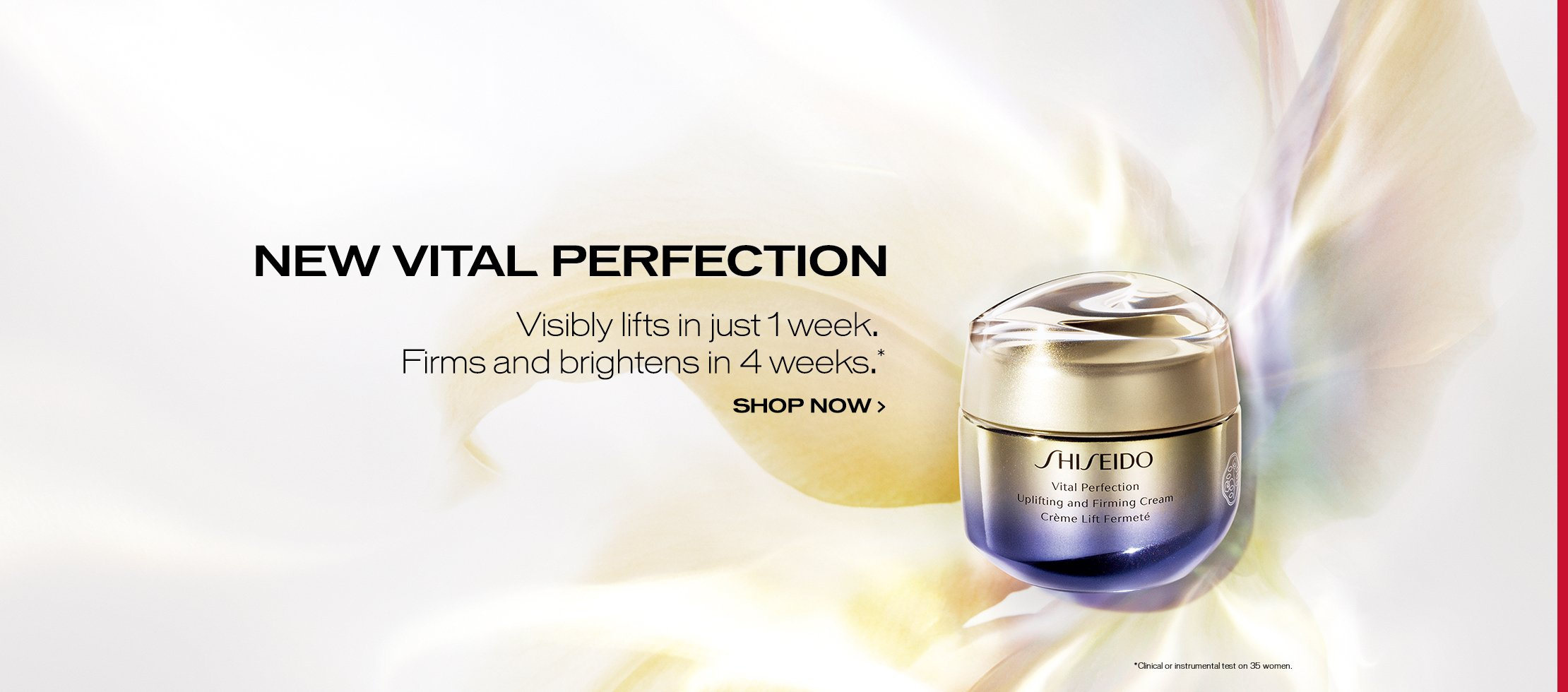 Visibly lifts in just 1 week. Firms and brightens in 4 weeks.